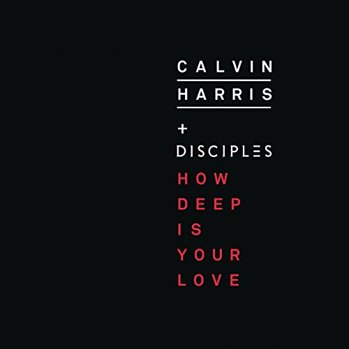 How Deep Is Your Love (feat. Disciples) (Single)